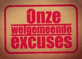 Onze welgemeende excuses